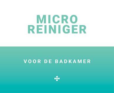 Baden+ schoonmaakmiddelen - Micro reiniger