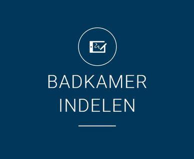 Badkameradvies - Badkamer indelen