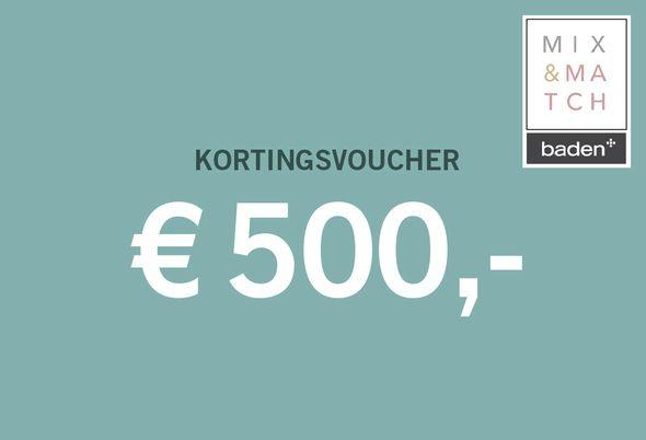 Kortingsvoucher - 2. € 500 korting!